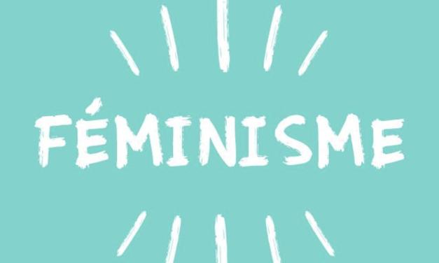 On ne naît pas féministe on le devient en ouvrant les yeux