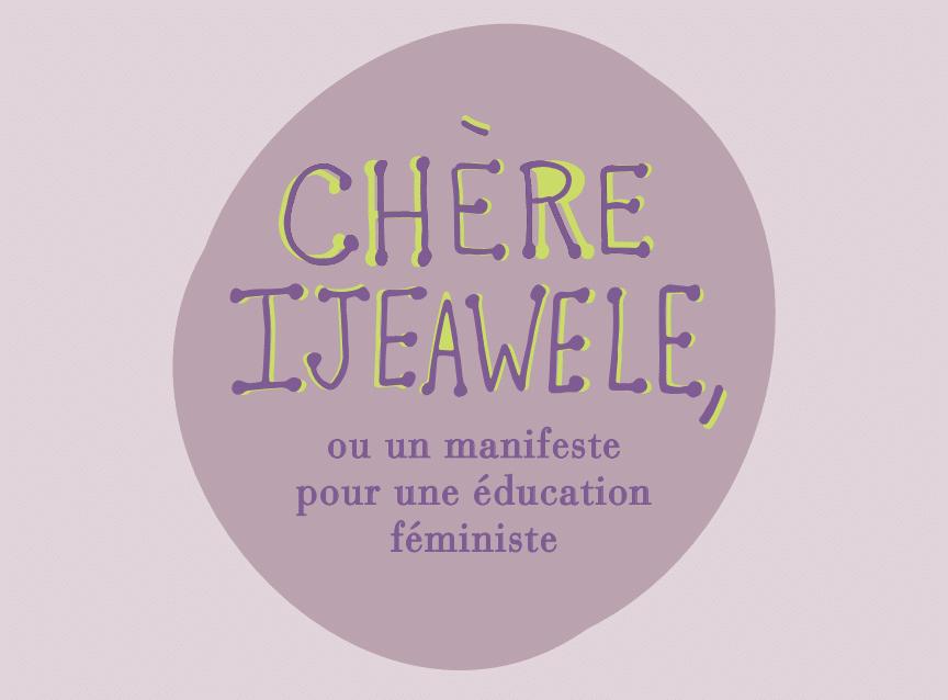 Pour une éducation féministe. Suggestion N°1 : «Sois une personne pleine et entière»