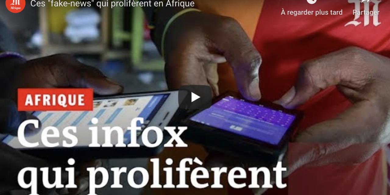 Ces «fake news» qui prolifèrent en Afrique et en RDC