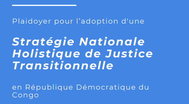Plaidoyer du Dr Mukwege pour une stratégie nationale holistique de justice transitionnelle en RDC